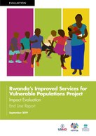 Rwanda's Improved Services for Vulnerable Populations Project: Impact Evaluation. End Line Report