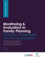 Monitoring & Evaluation in Family Planning: Strengths, Weaknesses, and Future Directions