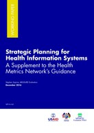 Strategic Planning for Health Information Systems – A Supplement to the Health Metrics Network's Guidance