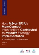 How MEval-SIFSA's MomConnect Interventions Contributed to mHealth Strategy Implementation – A Learning Agenda Assessment in South Africa