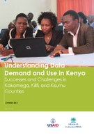 Understanding Data Demand and Use in Kenya – Successes and Challenges in Kakamega, Kilifi, and Kisumu Counties