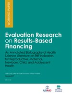 Evaluation Research on Results-Based Financing: An Annotated Bibliography of Health Science Literature on RBF Indicators for Reproductive, Maternal, Newborn, Child, and Adolescent Health