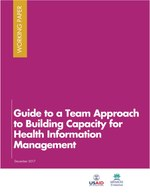 Guide to a Team Approach to Building Capacity for Health Information Management