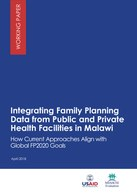Integrating Family Planning Data from Public and Private Health Facilities in Malawi: How Current Approaches Align with FP2020 Goals