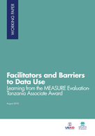 Facilitators and Barriers to Data Use: Learning from the MEASURE Evaluation-Tanzania Associate Award