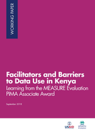 Facilitators and Barriers to Data Use in Kenya: Learning from the MEASURE Evaluation PIMA Associate Award
