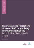 Experiences and Perceptions of Health Staff on Applying Information Technology for Health Data Management in Ghana