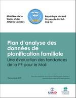 Plan d'analyse des données de planification familiale Une évaluation des tendances de la PF pour le Mali