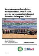 Rencontre annuel conjointe des responsables des systèmes nationaux d'information sanitaire (SNIS) et de la surveillance intégrée de la maladie et riposte (SIMR) avec les partenaires techniques et financiers de l'espace CEDEAO: RAPPORT GENERAL