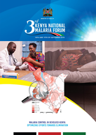 Third Kenya National Malaria Forum: Malaria Control in Devolved Kenya: Optimising Efforts Towards Elimination