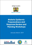 Malaria Epidemic Preparedness and Response Review and Planning Workshops: January‒March 2019